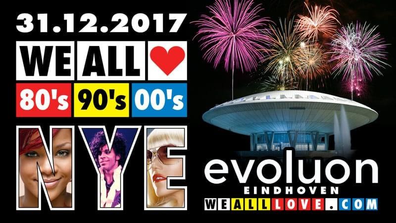 WE ALL LOVE 80's 90's 00's - NYE
