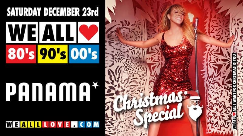 WE ALL LOVE 80's 90's 00's - CHRISTMAS SPECIAL