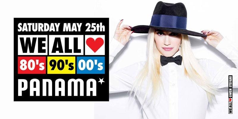WE ALL LOVE 80's 90's 00's - SATURDAY MAY 25th 2019 - PANAMA AMSTERDAM