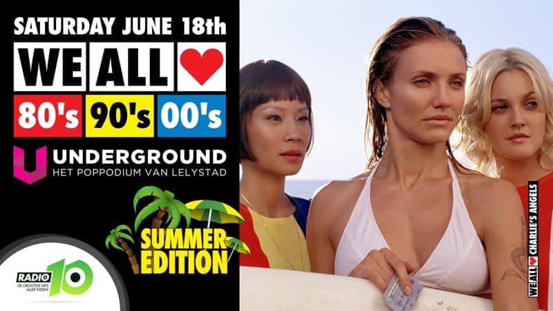 WE ALL LOVE 80's 90's & 00's – SUMMER EDITION